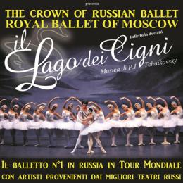 ROYAL BALLET OF MOSCOW ''LAGO DEI CIGNI''