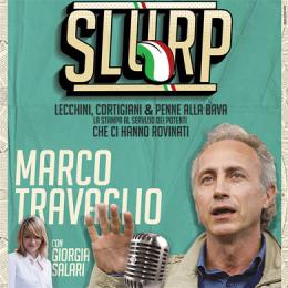 MARCO TRAVAGLIO - SLURP. LECCHINI CORTIGIANI & PENNE ALLA BAVA