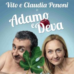 VITO E CLAUDIA PENONI - ADAMO E DEVA - Teatro il Celebrazioni