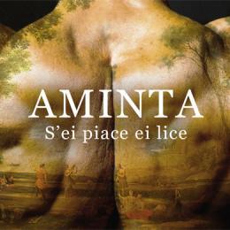 AMINTA - S'EI PIACE EI LICE