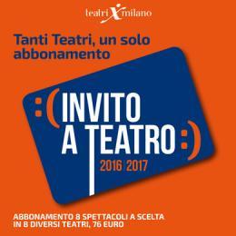 INVITO A TEATRO 2016/2017 - Invito a Teatro