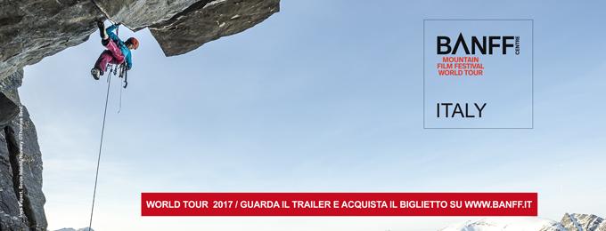 BMFF - BANFF MOUNTAIN FILM FESTIVAL WORLD TOUR ITALY 2017