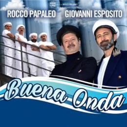 ROCCO PAPALEO E GIOVANNI ESPOSITO - BUENA ONDA