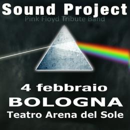 SOUND PROJECT PINK FLOYD - Teatro Arena Del Sole - Sala Leo de Berardinis