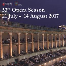 53^ MACERATA OPERA FESTIVAL 2017 - Arena Sferisterio, Macerata
