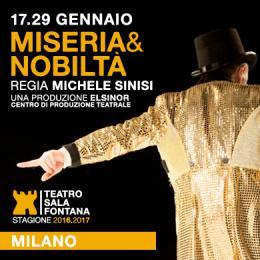 MISERIA & NOBILTÀ - Teatro Sala Fontana